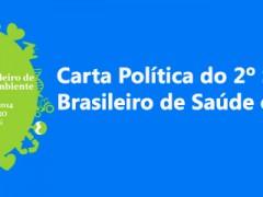CARTA POLÍTICA DO 2° Simpósio Brasileiro de Saúde e Ambiente da Abrasco