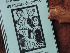 """""""O trabalho e a vida da mulher do campo"""" – cordel de Maria de Fátima da Comunidade do Tomé"""