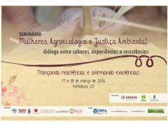 Seminário Mulheres, Agroecologia e Justiça Ambiental: diálogo entre saberes, experiências e resistências